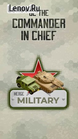 Merge Military Vehicles Tycoon v 1.1 (Mod Money)