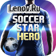 Soccer Star 2019 Football Hero: The SOCCER game v 1.4.0 (Mod Money)