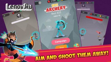 Stickman Epic Archer v 1.8 Мод (Free Shopping)