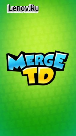 Merge TD: Idle Tower Defense v 1.15.7 (Mod gold coins)