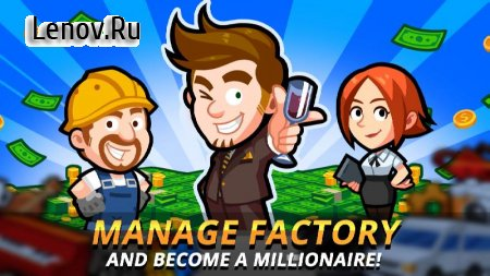 Factory Inc. v 1.6.24 (Mod Money)