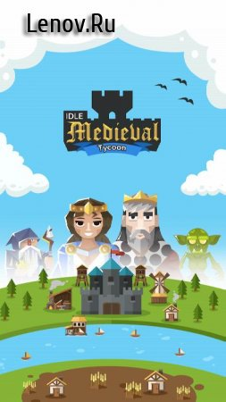 🏰 Idle Medieval Tycoon - Idle Clicker Tycoon Game v 1.0.5.4 (Mod gold coins and diamonds)