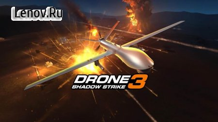 Drone : Shadow Strike 3 v 1.14.119 (Много денег)