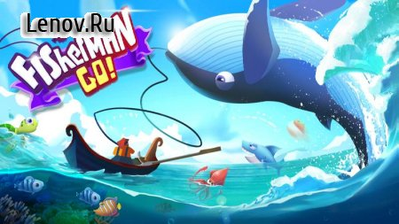 Fisherman Go! v 1.0.6.1001 Мод (Unlimited gold coins)