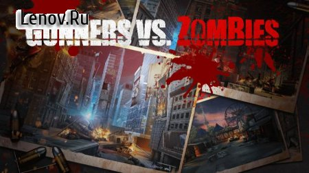 Gunners vs. Zombies v 1.1.1 (Mod Money)