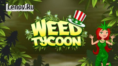Kush Tycoon: Pot Empire v 3.1.34 Мод (Unlimited Licenses/Gems/Water)