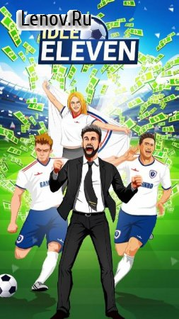 Idle Eleven - Be a millionaire football tycoon v 1.6.5 (Mod Money)