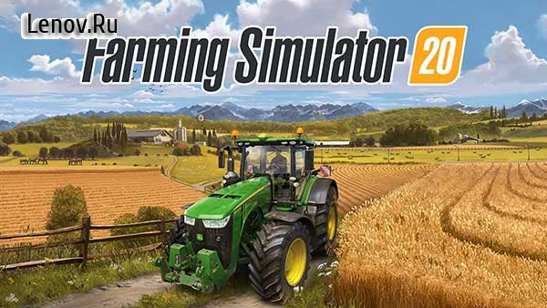 Вышел Farming Simulator 20 на Android