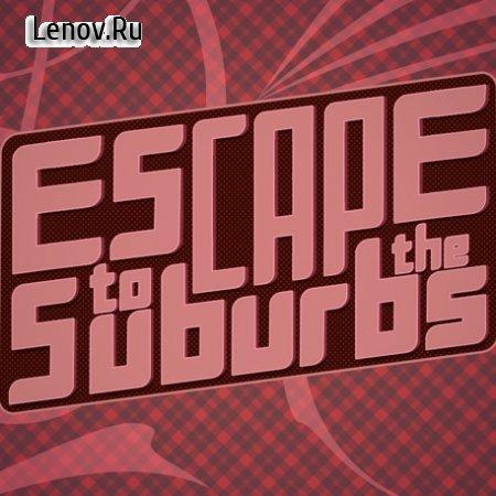 Escape to the Suburbs (18+) v 0.02 Мод (полная версия)