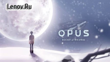 OPUS: Rocket of Whispers v 4.6.2 Mod (Unlocked)