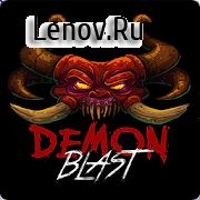 Demon Blast v 1.0.3 (Mod Money/Unlocked/No Ads)
