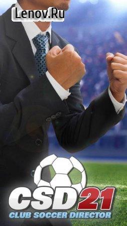 Club Soccer Director 2021 v 1.5.4 (Mod Money/Unlocked)