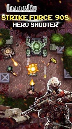 Strike Force 90s : Hero Shooter - War Machines v 1.0.6 (Mod Money/No ads)