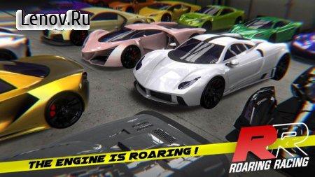 Roaring Racing v 1.0.21 (Mod Money)
