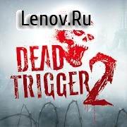 DEAD TRIGGER 2 v 1.7.06 Mod (Mega Mod)