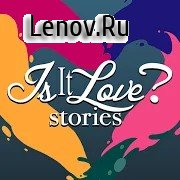 Is it Love? Stories - Interactive Love Story v 1.4.392 Mod (No ads)