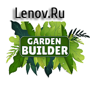 Garden Builder v 0.65 (Mod Money)
