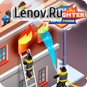 Idle Firefighter Empire Tycoon - Management Game v 0.9.1 (Mod Money)