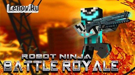 Robot Ninja Battle Royale v 1.53 Mod (GOD MODE/ENEMY CANT ATTACK/NO ADS)