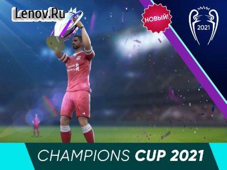Football Cup 2021 v 1.17.2 (Mod Money)