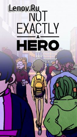 Not Exactly A Hero!: Interactive Action Story Game v 1.0.10 Mod (TICKET)