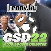 Club Soccer Director 2022 v 1.3.2 (Mod Money)
